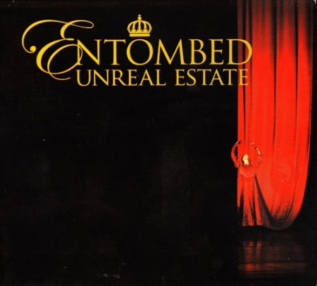 Entombed - Unreal Estate 2005 (Lossless)