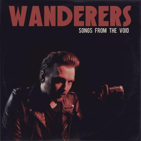 Wanderers - Songs From The Void  2018