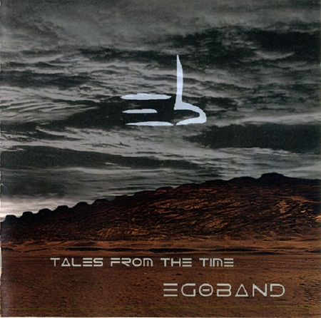Egoband - Tales from the Time 2016 (Lossless)