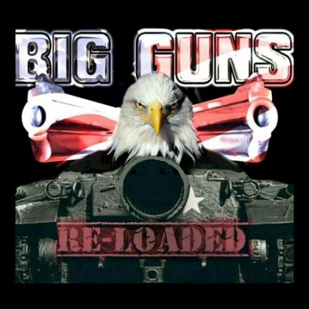 Big Guns – Re-Loaded 2018