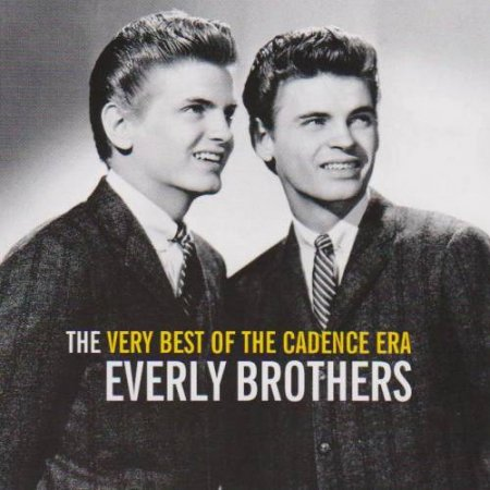The Everly Brothers - The Very Best Of The Cadence Era 2005
