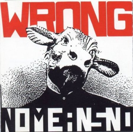 Nomeansno - Wrong 1989