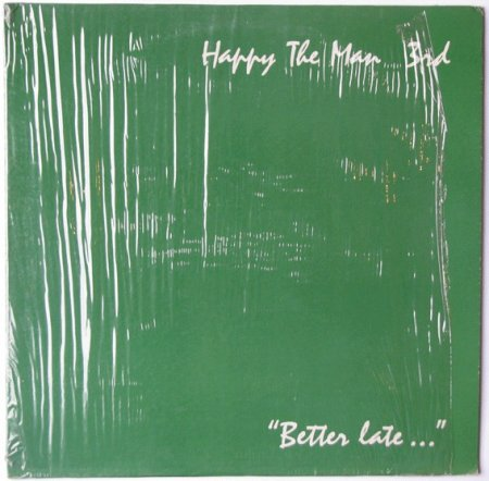 Happy The Man - 3rd Better Late... 1983[1990 Reissue] Lossless