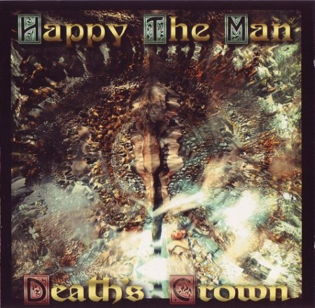 Happy The Man - Death's Crown 1999 (Lossless)