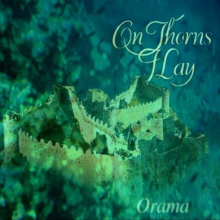 On Thorns I Lay - Orama  1997 (Lossless)