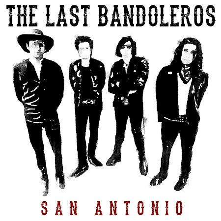The Last Bandoleros - San Antonio 2018