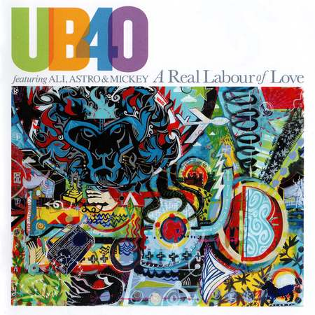 UB40 featuring Ali, Astro & Mickey - A Real Labour Of Love 2018