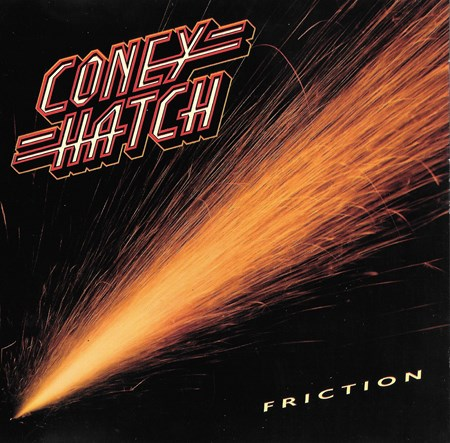 CONEY HATCH - FRICTION 1985 (Lossless)