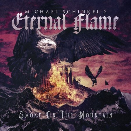 Michael Schinkel's Eternal Flame - Smoke on the Mountain