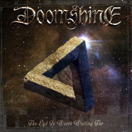 Doomshine - The End Is Worth Waiting For 2015
