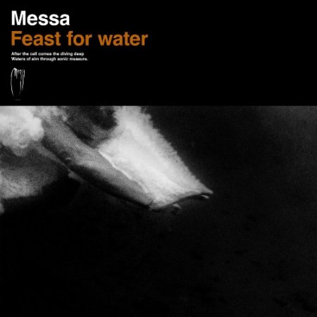 Messa - Feast for Water 2018