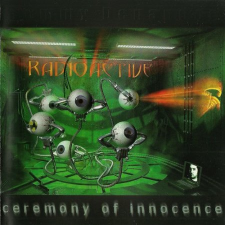 Radioactive - Ceremony Of Innocence 2001 (lossless)