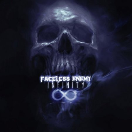 Faceless Enemy - Infinity 2018