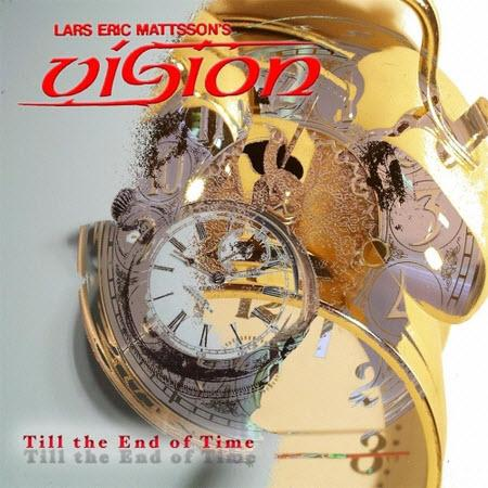 Lars Eric Mattsson's Vision - Till The End Of Time 1997(2017)