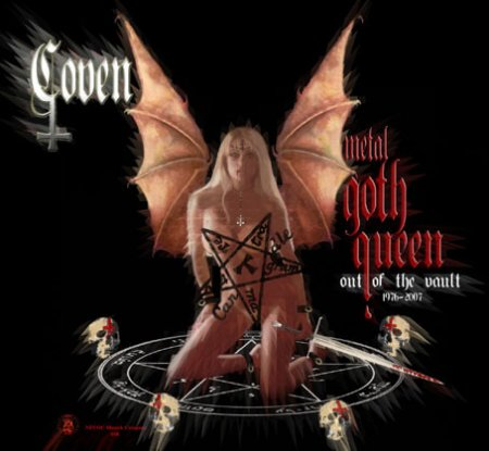 Coven - Metal Goth Queen Out Of The Vault (1976-2007) 2008