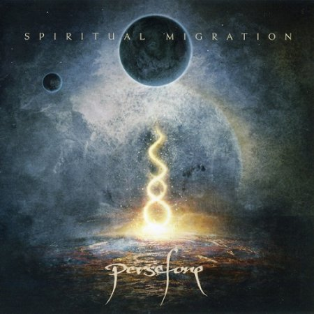 Persefone - Spiritual Migration  2013 (Lossless)