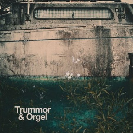 Trummor & Orgel - Indivisibility  2018