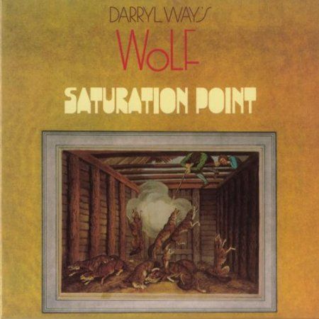 Darryl Way's Wolf - Saturation Point 1973