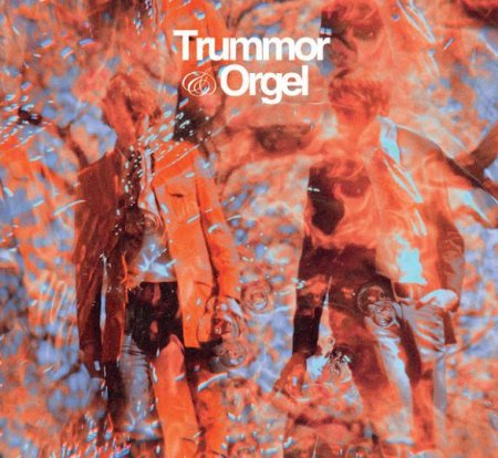 Trummor & Orgel - Reflections From A Watery World  2007