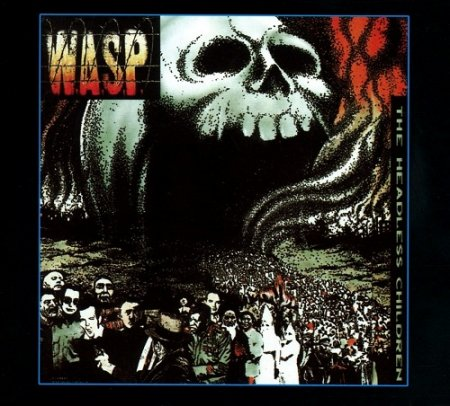 W.A.S.P. - The Headless Children 1989 (2018 Remastered)