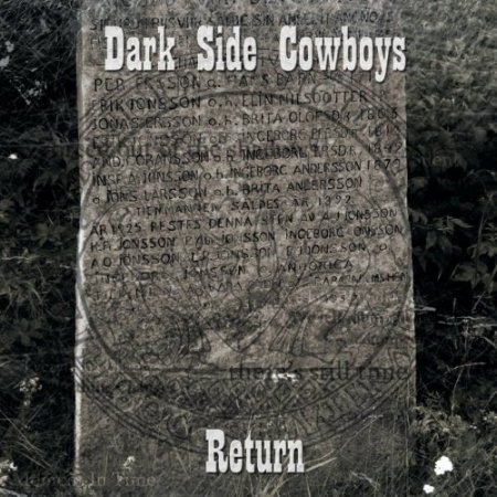 Dark Side Cowboys - Return 2018