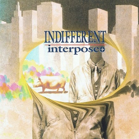 Interpose+ - Indifferent  2007 (Lossless)