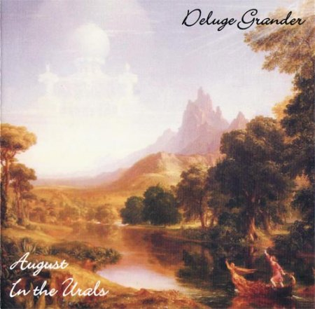 Deluge Grander - August in the Urals 2006 (Lossless)