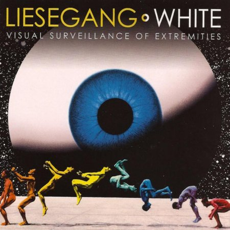 Liesegang & White - Visual Surveillance Of Extremities  2005 [Japanese Edition] (Lossless+MP3)
