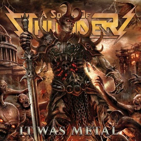 A Sound Of Thunder - It Was Metal 2018