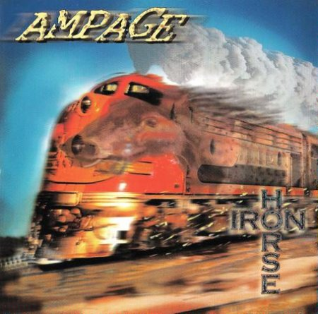 AMPAGE - IRON HORSE 1997 (Lossless + MP3)