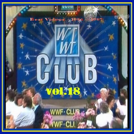 VA - WWF Club - Vol. 18 - Best Videos - 1986 – 1987 . 2013 (VIDEO)