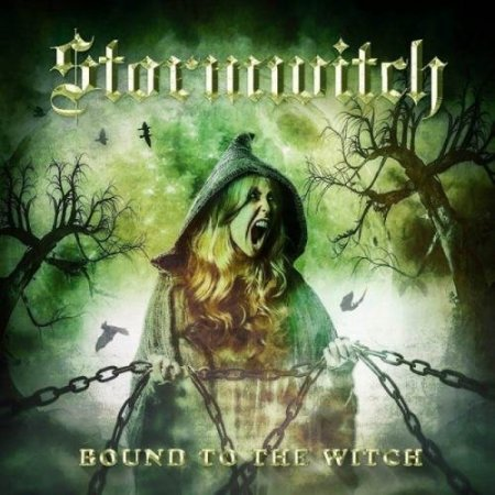 Stormwitch - Bound to the Witch 2018