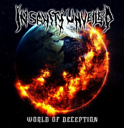 Insanity Unveiled - World Of Deception 2018