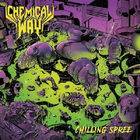 Chemical Way - Chilling Spree  2018