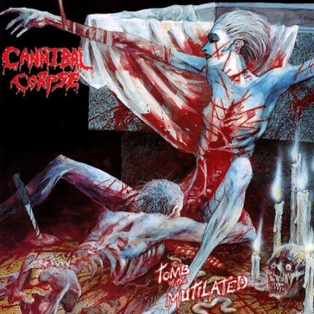 Cannibal Corpse - Tomb Of The Mutilated 1992