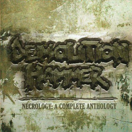 Demolition Hammer - Necrology: A Complete Anthology 2008 (Lossless)