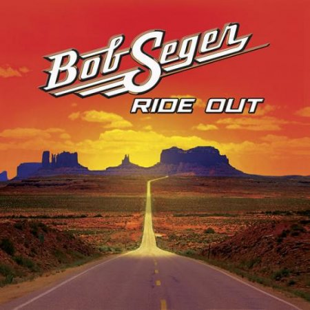 Bob Seger - Ride Out (Target Deluxe Edition) 2014 (Lossless)