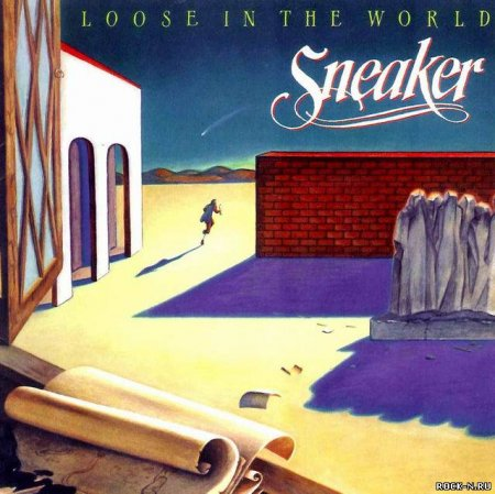 Sneaker - Loose In The World 1982 (Rem 1998)