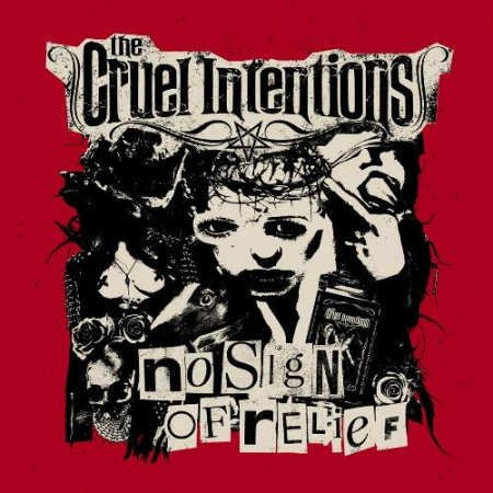 The Cruel Intentions - No Sign Of Relief 2018
