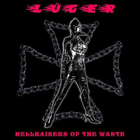 Lüger - Hellraisers of the Waste 2018