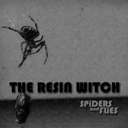 Resin Witch - Spiders and Flies 2018