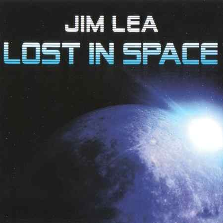 Jim Lea - Lost In Space (EP) 2018 (lossless+mp3)