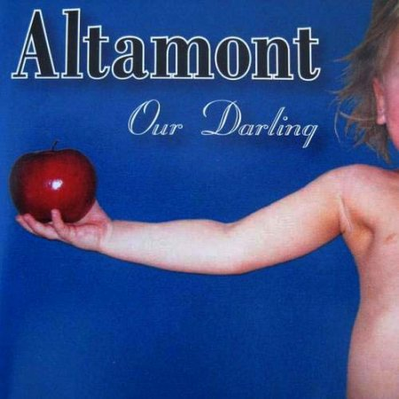 Altamont - Our Darling 2001