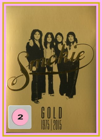 Smokie  - Gold 1975-2015 - 40th Anniversary Gold Edition.vol 2  2015 (VIDEO)