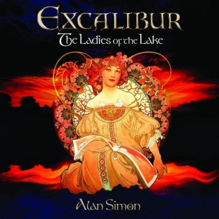 Alan Simon - Excalibur - The Ladies of the Lake 2018