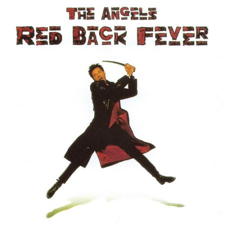 The Angels - Red Back Fever 1991