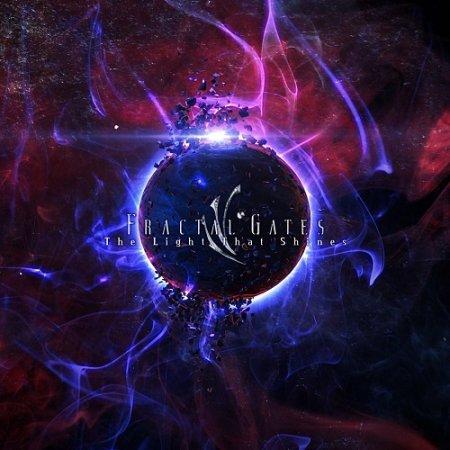 Fractal Gates - The Light That Shines 2018