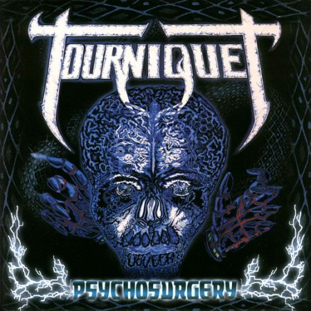 Tourniquet - Psycho Surgery 1991 (2001 Remastered) Lossless