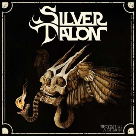 Silver Talon - Becoming a Demon 2018