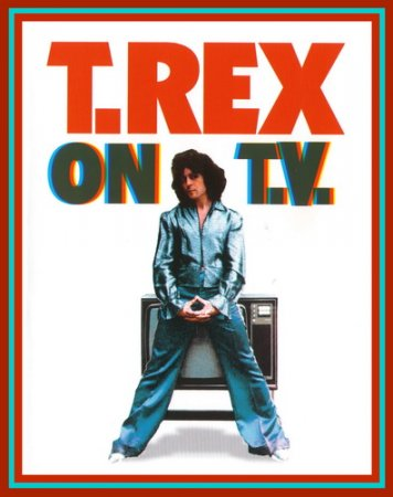 T.REX ON T.V 2006 (VIDEO)